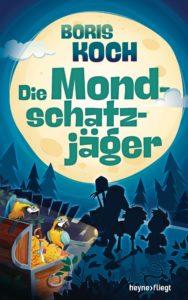 Die Mondschatzjaeger von Boris Koch